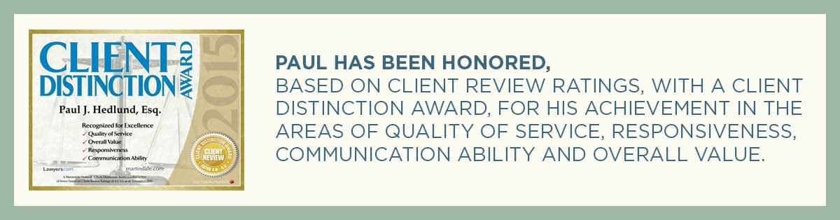 Paul J. Hedlund has been awarded a Client Distinction Award